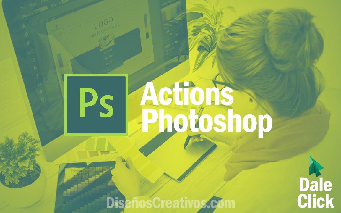 actions photoshop diseños creativos