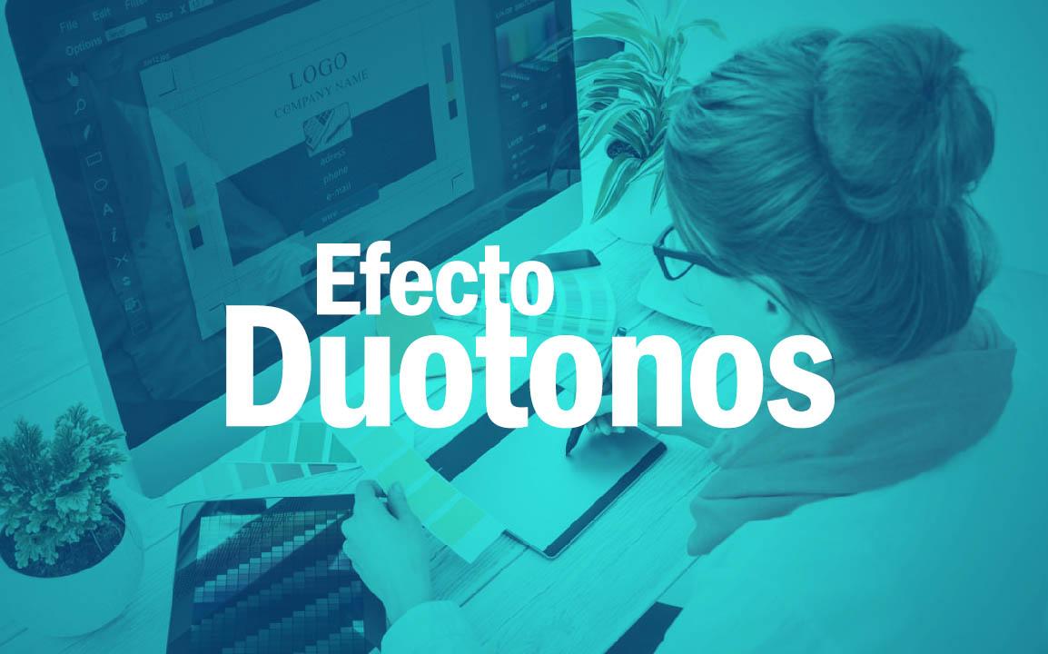 Como hacer efecto Fotográfico de Duotonos.