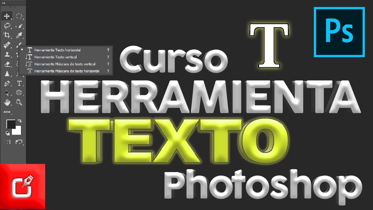 Herramienta de TEXTO de Photoshop
